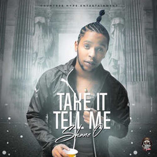 """Shane O's back with """"Take It Tell Me"""""""