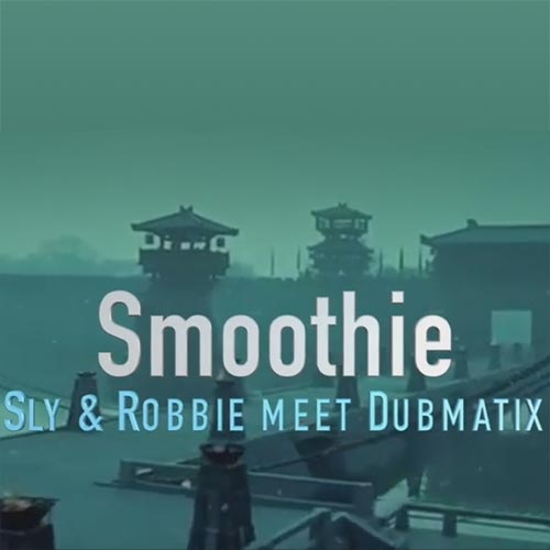 Dubmatix feat. Megative, Prince Alla, Screechy Dan - Smoothie