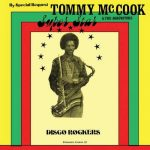 Tommy McCook & The Aggrovators – Super Star Disco Rockers