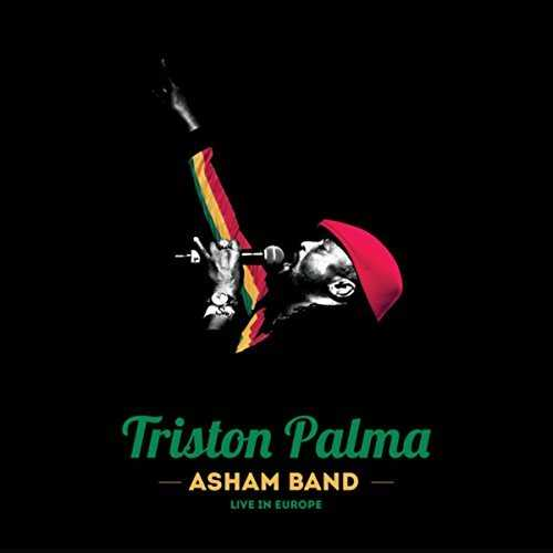 Triston Palma and Asham Band - Live In Europe