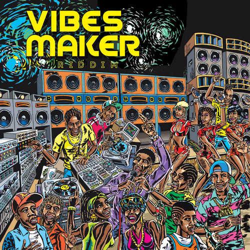 Various – Vibes Maker Riddim