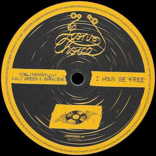 Violinbwoy feat. Kali Green & Saralène – I Man Be Free
