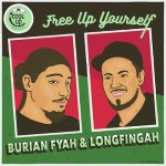 Burian Fyash & Longfingah - Free Up Yourself