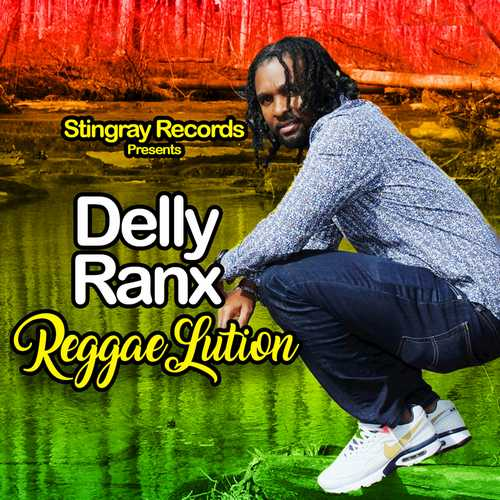 Delly Ranx - Reggae Lution