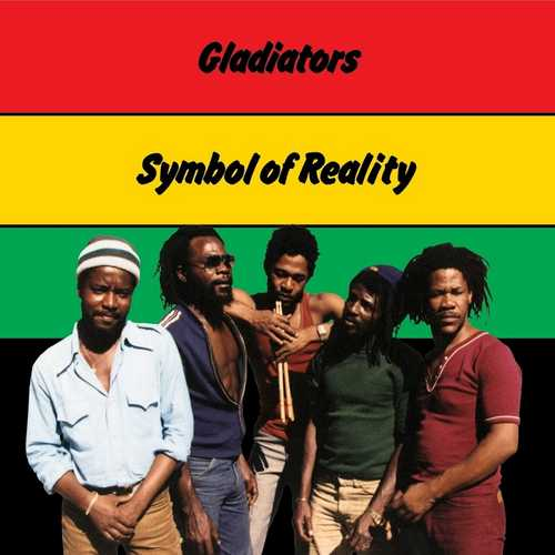 Reissue: Gladiators – Symbol Of Reality