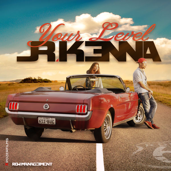 Jr Kenna - Your Level