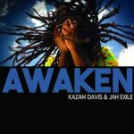 Kazam Davis collaborates with Jah Exile