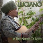Luciano – In The Name Of Love