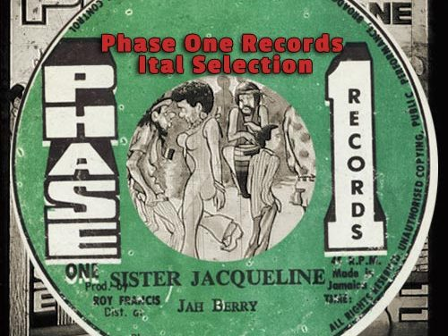 Phase One Records – Ital Selection