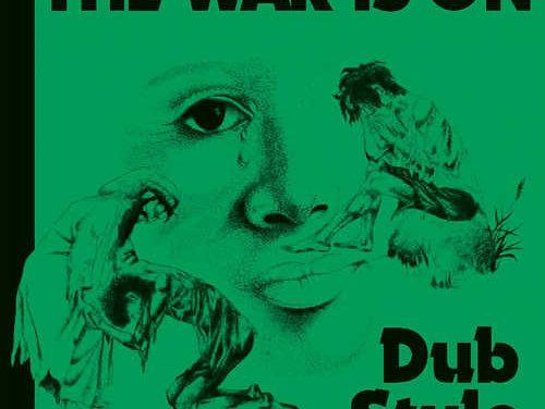 Phill Pratt & Friends – The War Is On: Dub Style