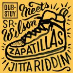 "First single from ""Jitta Riddim"": Sr Wilson – Zapatillas"