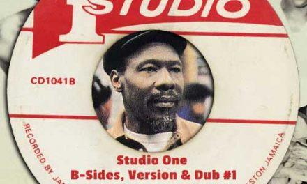 Studio One – B-Sides, Versions & Dubs #1