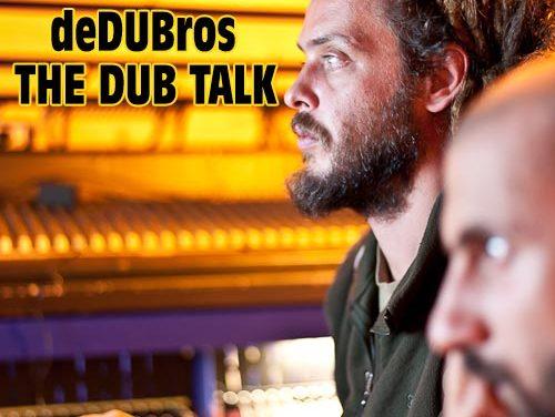 The Dub Talk – deDUBros