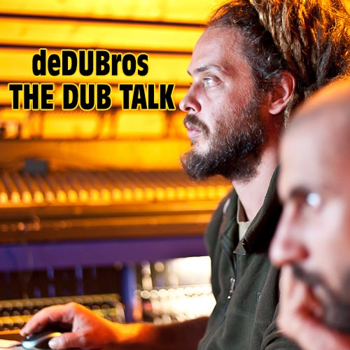The Dub Talk – deDUBros