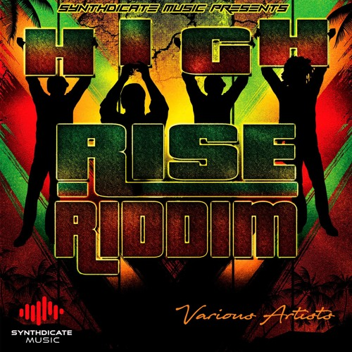 Various - High Rise Riddim