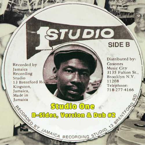 Studio One - B-Sides, Versions & Dubs #2