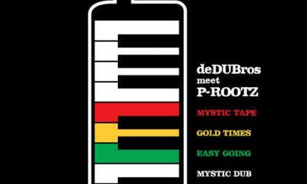deDUBros Meet P-Rootz