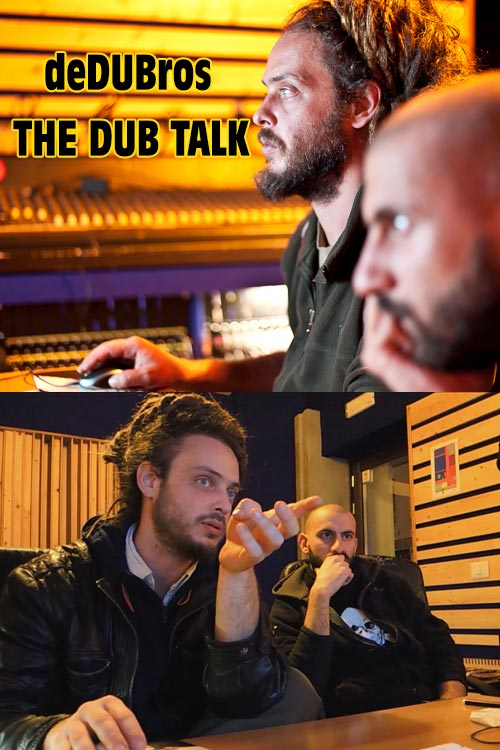 deDUBros - The Dub Talk