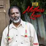 D.Y.C.R. new single: Mother's Love