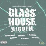 New: Glass House Riddim