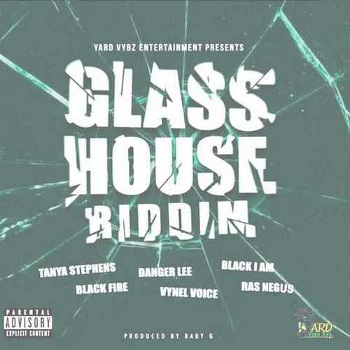 Glass House Riddim