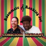 Ranking Joe & Roommate - Conscious Mixology