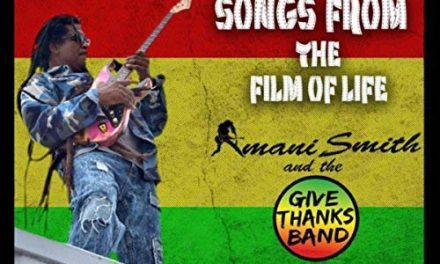 Amani Smith & The Give Thanks Band – Songs From The Film Of Life