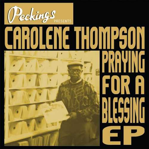 Carolene Thompson - Praying For A Blessing EP