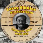 Leroy Sibbles Birthday Bash 2004 – Part One