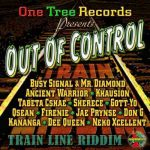 New release: Out of Control (Train Line Riddim)