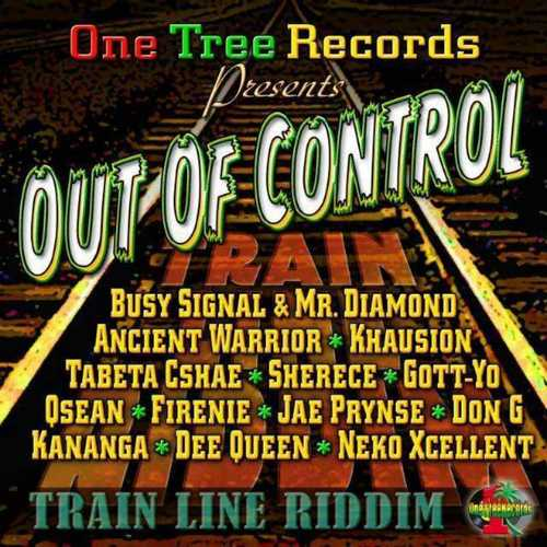 Out of Control (Train Line Riddim)