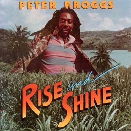 Peter Broggs - Rise & Shine