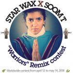Star Wax X Soom T – Warriors Remix Contest