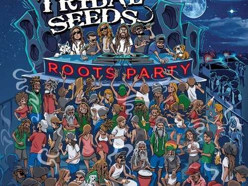 'Roots Party' is the new album from Tribal Seeds