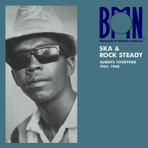 Various – BMN Ska & Rock Steady: Always Together 1964-1968