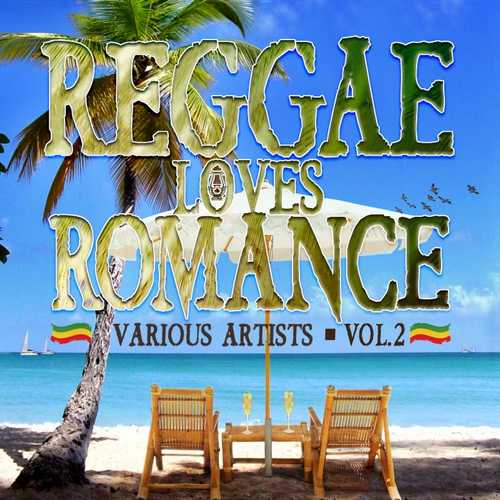 Various - Reggae Loves Romance Vol 2