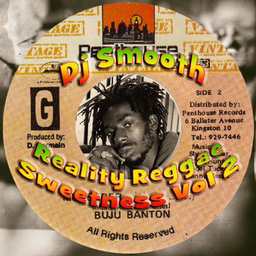 DJ Smooth - Reality Reggae Sweetness Vol. 2