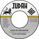 Clive Matthews – Love Of Rastafari