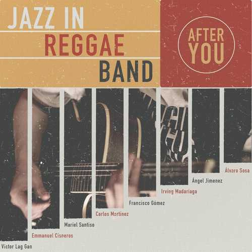 Jazz In Reggae Band - After You