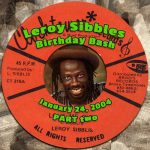 Leroy Sibbles Birthday Bash 2004 – Part Two