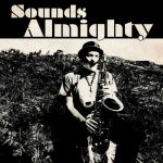 Nat Birchall meets Al Breadwinner – Sounds Almighty