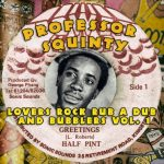 Professor Squinty – Lovers Rock Rub A Dub And Bubblers Vol. 1