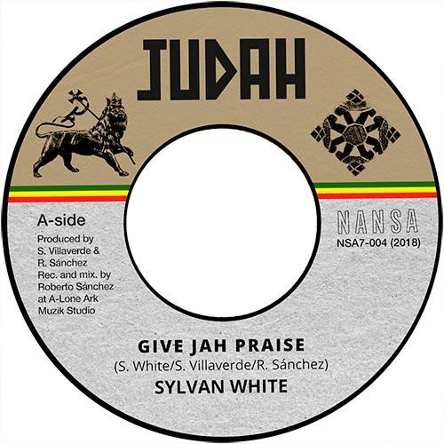 Sylvan White - Give Jah Praises