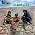 Tetrack – Let's Get Started / Augustus Pablo – Eastman Dub