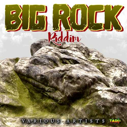Various - Big Rock Riddim