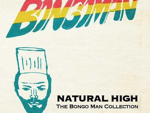 Various – Natural High: The Bongo Man Collection