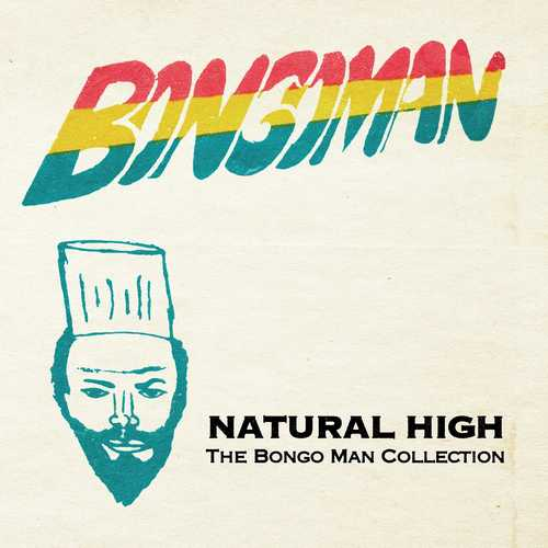 Various - Natural High - The Bongo Man Collection