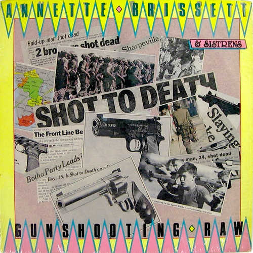 Annette Brissett & Sistrens – Gunshooting . Raw