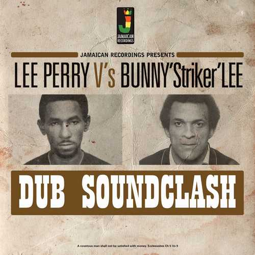 Coming soon:  Lee Perry vs Bunny 'Striker' Lee – Dub Soundclash