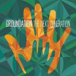 Groundation - The Next Generation